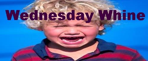 WednesdayWhine