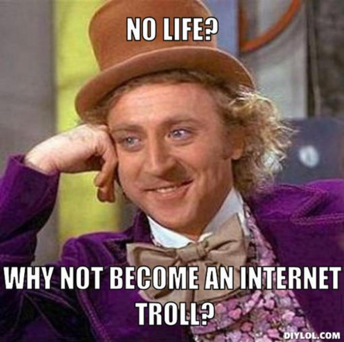 resized_creepy-willy-wonka-meme-generator-no-life-why-not-become-an-internet-troll
